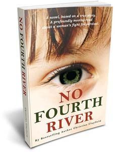 No Fourth River: Bestselling Novel by Christine Clayfield