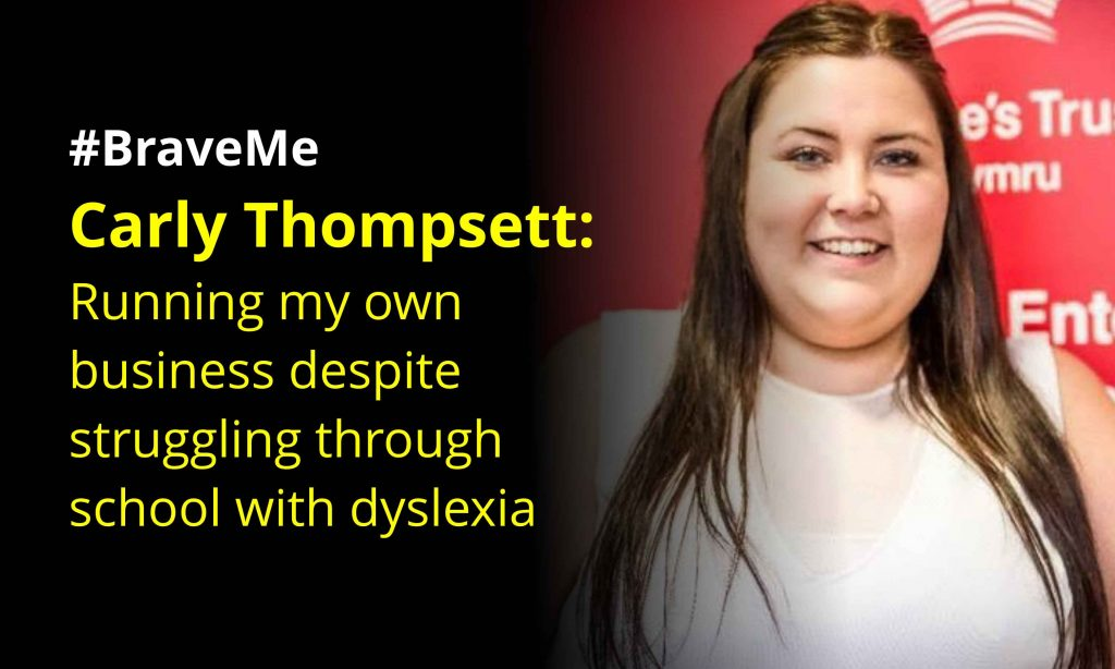 #BraveMe Story Carly Thompsett Running my own business despite dyslexia